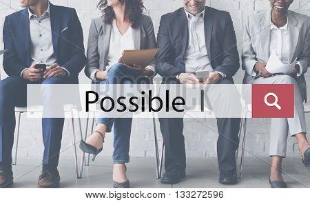 Possible Ambition Chance Hope Optimism Option Concept