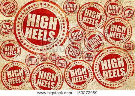 high heels, red stamp on a grunge paper texture