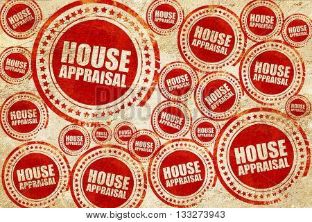 house appraisal, red stamp on a grunge paper texture