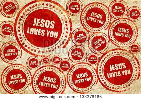 jesus loves you, red stamp on a grunge paper texture