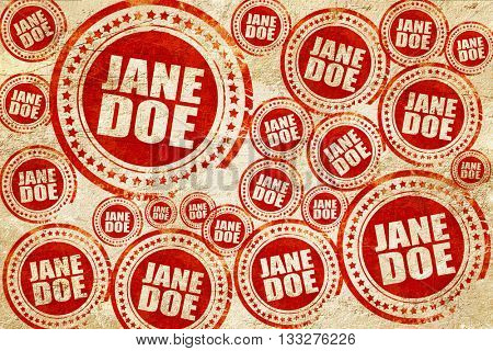 jane doe, red stamp on a grunge paper texture