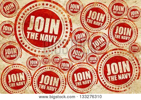 join the navy, red stamp on a grunge paper texture