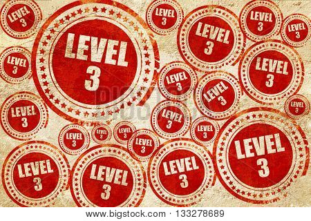 level 3, red stamp on a grunge paper texture