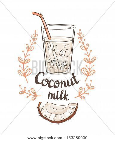Picture of half a coconut and  Coconut milk. Hand drawn vector illustration.