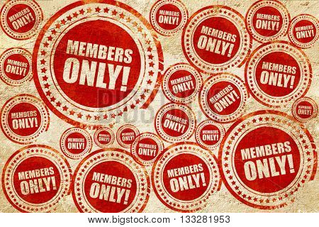 members only!, red stamp on a grunge paper texture