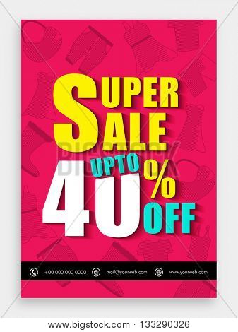 Super Sale Template, Sale Banner, Sale Flyer, Upto 40% Off, Creative vector illustration.