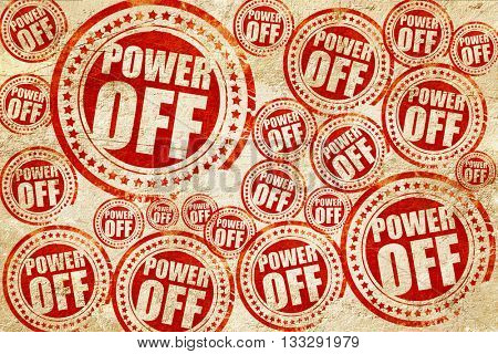 power off, red stamp on a grunge paper texture