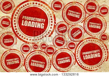 productivity loading, red stamp on a grunge paper texture