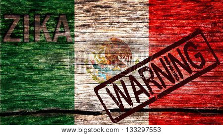 Mexico flag painted on the old cracked wood with word zika and warning alert the virus infection risk