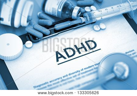 ADHD - Medical Report with Composition of Medicaments - Pills, Injections and Syringe. ADHD Diagnosis, Medical Concept. Composition of Medicaments. 3D Render.
