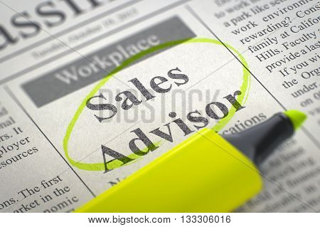 Sales Advisor - Small Advertising in Newspaper, Circled with a Yellow Highlighter. Blurred Image with Selective focus. Job Seeking Concept. 3D.