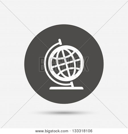 Globe sign icon. Geography symbol. Globe on stand for studying. Gray circle button with icon. Vector