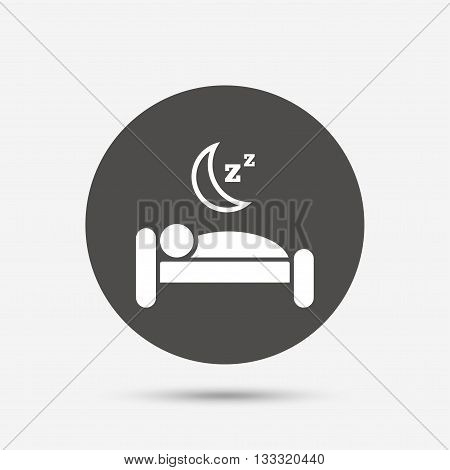 Hotel apartment sign icon. Travel rest place. Sleeper symbol. Gray circle button with icon. Vector