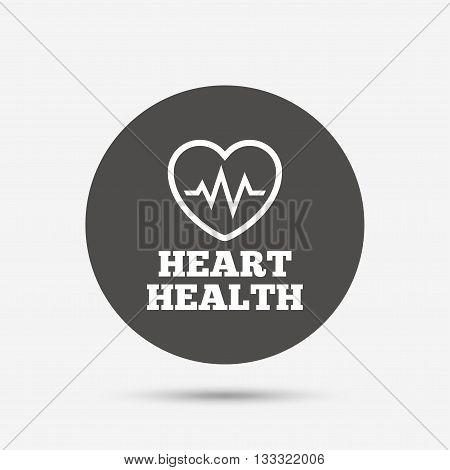 Heartbeat sign icon. Heart health cardiogram check symbol. Gray circle button with icon. Vector