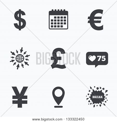 Calendar, like counter and go to web icons. Dollar, Euro, Pound and Yen currency icons. USD, EUR, GBP and JPY money sign symbols. Location pointer.