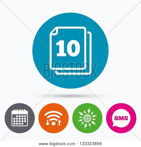 Wifi, Sms and calendar icons. In pack 10 sheets sign icon. 10 papers symbol. Go to web globe.