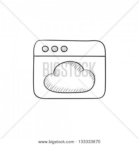 Browser window with cloud vector sketch icon isolated on background. Hand drawn Browser window with cloud icon. Browser window with cloud sketch icon for infographic, website or app.