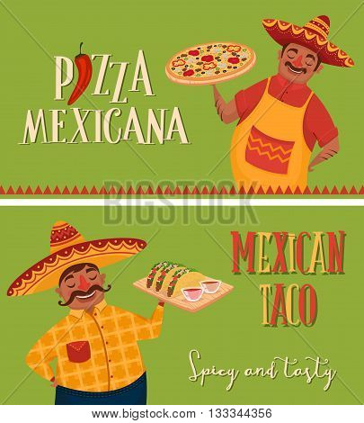 Mexican food. Mexican chef with pizza and tacos. Two banners of mexican food. Vector character in cartoon style. Mexican taco. Pizza mexicana. Cartoon mexican food.