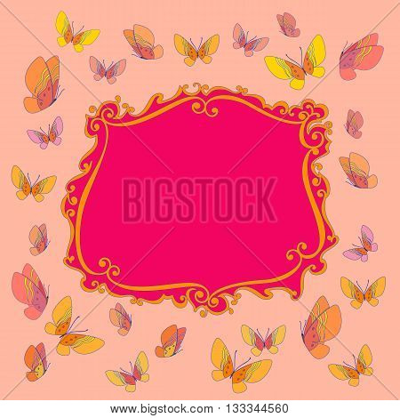 Fancy frame. Funny butterfly border. Card or banner to birthday celebration. Place for text. Entertainment decoration for birthday or festival. Holiday background. Vector illustration.