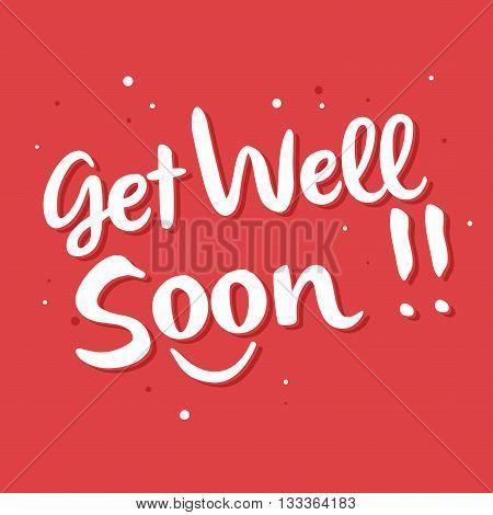 Vector stock of get well soon lettering handwritten typography