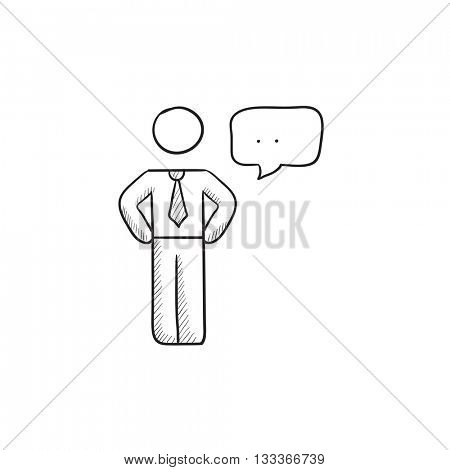 Businessman with speech square vector sketch icon isolated on background. Hand drawn Businessman with speech square icon. Businessman with speech square sketch icon for infographic, website or app.
