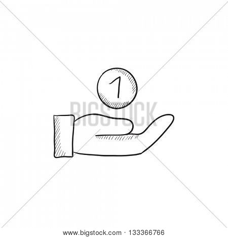 Hand and one coin  vector sketch icon isolated on background. Hand drawn Hand and one coin  icon. Hand and one coin  sketch icon for infographic, website or app.