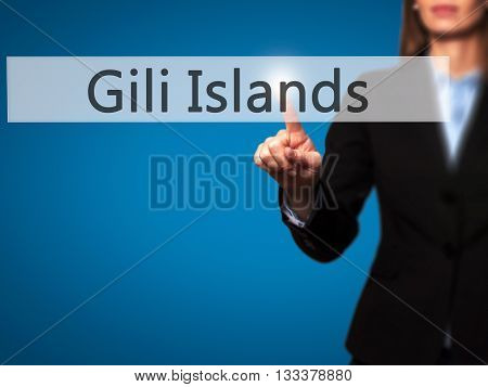 Gili Islands - Businesswoman Hand Pressing Button On Touch Screen Interface.