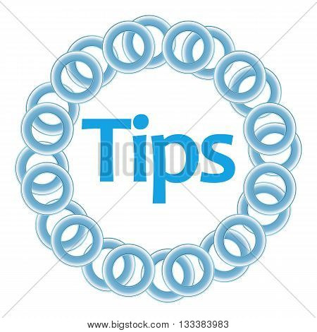 Tips text written over circular blue background.