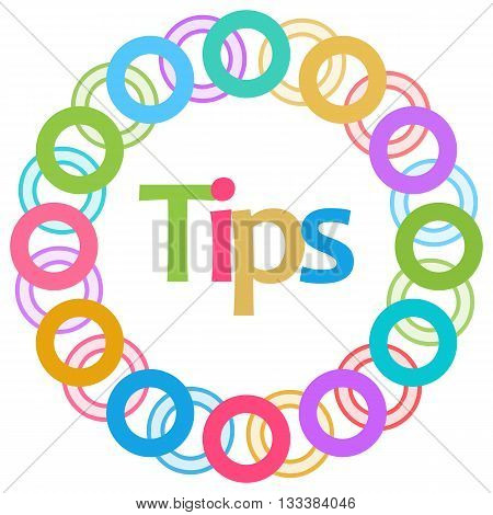 Tips text written over circular colorful background.