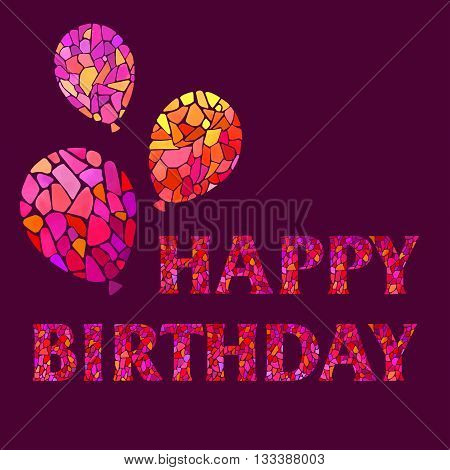 Happy Birthday Watercolor mosaic Style Hand lettering on purple background. Original Watercolor mosaic Happy Birthday Greeting Card with balloons - vector Illustration