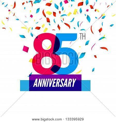 Anniversary design. 85th icon anniversary. Colorful overlapping design with colorful confetti.