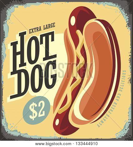 Hot Dog Retro Tin Sign. Vintage Metal Sign for Fast Food Restaurant. Vector illustration Template on Old Scratched Background.