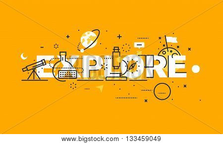 Thin line flat design banner for EXPLORE web page, natural and technical sciences, new technologies,. medical and space research Modern vector illustration concept of word EXPLORE for website and mobile website banners.