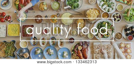 Quality Food Diet Eating Nutrition Organic Value Concept