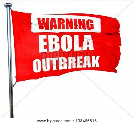 Ebola outbreak concept background, 3D rendering, a red waving fl