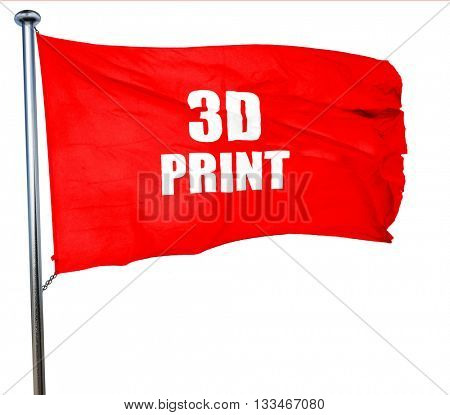 3d print, 3D rendering, a red waving flag