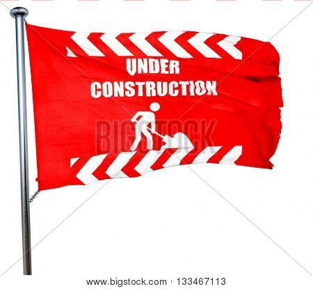 Under construction sign, 3D rendering, a red waving flag