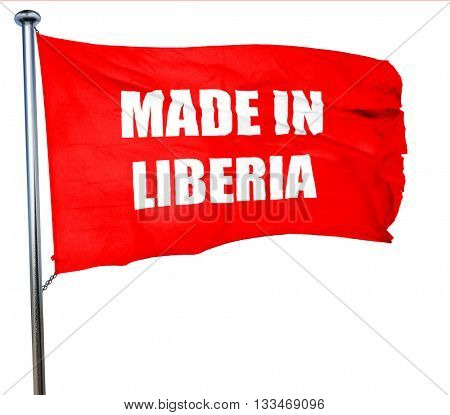 Made in liberia, 3D rendering, a red waving flag