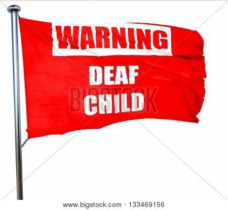Deaf child sign, 3D rendering, a red waving flag