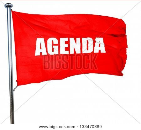 agenda, 3D rendering, a red waving flag