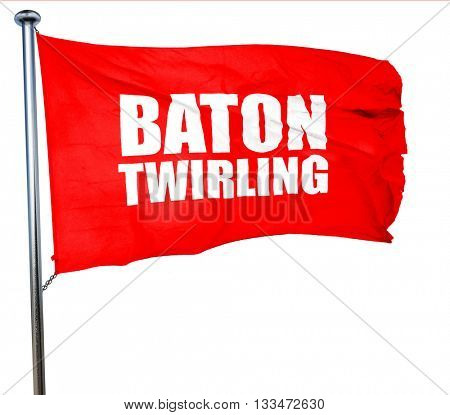 baton twirling, 3D rendering, a red waving flag