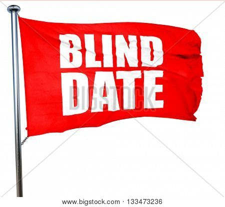 blind date, 3D rendering, a red waving flag