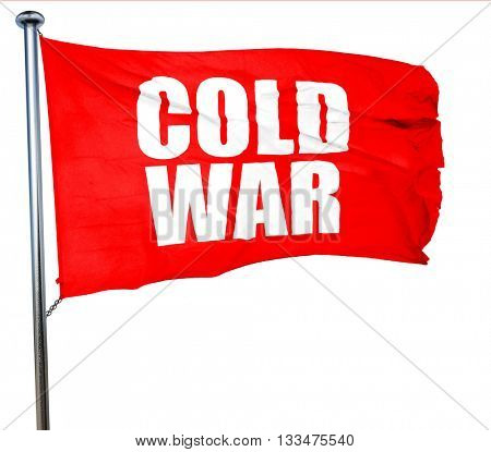 cold war, 3D rendering, a red waving flag
