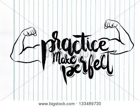 Practice Makes Perfect Print. Modern Brush Lettering Style