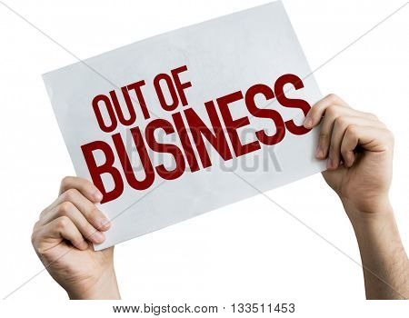 Out Of Business placard isolated on white background
