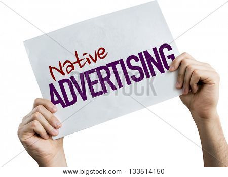 Native Advertising placard isolated on white background