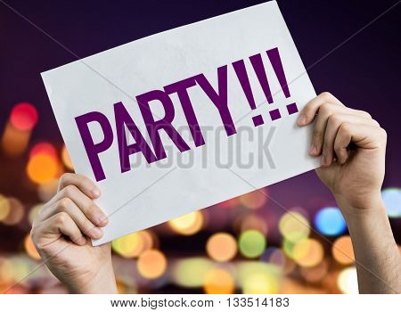 Party!!! placard with night lights on background
