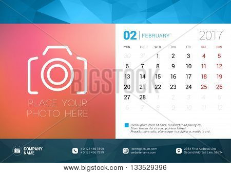 Desk Calendar Template For 2017 Year. February. Design Template With Place For Photo. Week Starts Mo