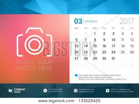 Desk Calendar Template For 2017 Year. March. Design Template With Place For Photo. Week Starts Monda