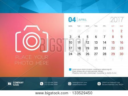 Desk Calendar Template For 2017 Year. April. Design Template With Place For Photo. Week Starts Monda